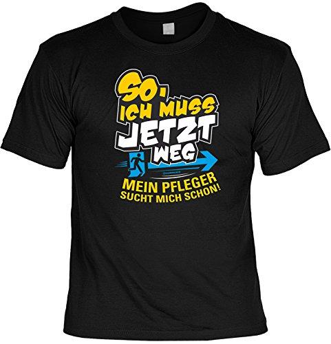 Fun T-Shirt mit lustigem Motiv - Ich muss jetzt weg. Mein Pflerger sucht mich.. - SET mit gratis Mini T-Shirt - schwarz Schwarz