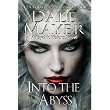 Into the Abyss: A Psychic Visions Novel (Psychic Visions Series Book 10) (English Edition)
