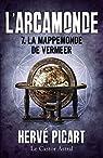 Arcamonde, tome 7 : La Mappemonde de Vermeer par Picart