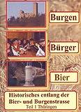 Burgen, Bürger, Bier - Teil 1 Thüringen