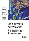 Les nouvelles microscopies - A la découverte du nanomonde