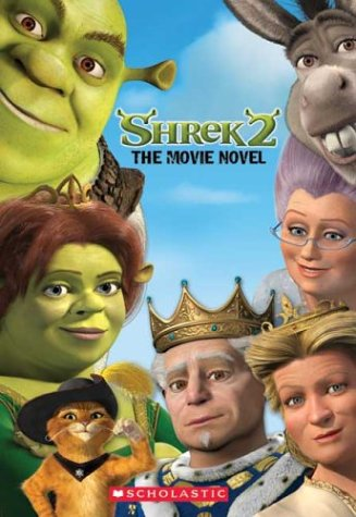 Click for larger image of 'Shrek 2': The Movie Novel (Shrek 2 (Scholastic Paperback))