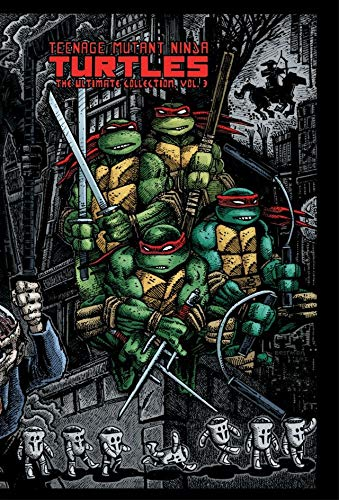 Teenage Mutant Ninja Turtles: The Ultimate B&W Collection ...