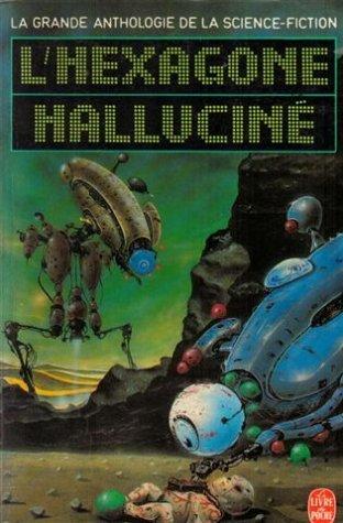 L'Hexagone halluciné par E Herzfeld