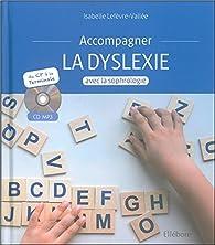 Accompagner la dyslexie avec la sophrologie par Isabelle Lefèvre-Vallée