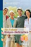 Fit-Faktor Enzymhefe: Immunonutrition - So trainieren Sie Ihr Immunsystem durch gezielte Ernährung