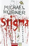 Stigma: Thriller