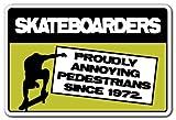 Skateurs Ennuyeux Piétons Sign Patineuse Cadeau Planche de Skate Patins, Plastique,...