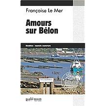 Amours sur Bélon: Un polar au pays des huîtres (Enquêtes en série)