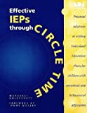Effective IEP's Through Circle Time: Practical Solutions to Writing Individual Education Plans
