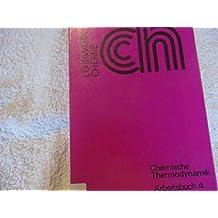 Chemische Thermodynamik, Arbeitsbuch