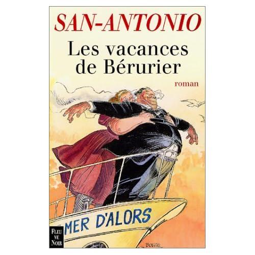 San-Antonio : Les Vacances de Bérurier