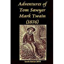 Adventures of Tom Sawyer Mark Twain (1876)
