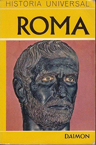 Roma. Monarquía, república, imperio… caos