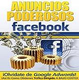 Anuncios Poderosos Para Facebook
