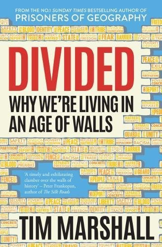 Preisvergleich Produktbild Divided: Why We're Living in an Age of Walls