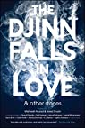 The djinn falls in love and other stories par Webb