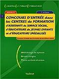 Concours d'entrée dans les centres de formation d'assistants de service social, d'éducateurs de jeunes enfants et d'éducateurs spécialisés( 5ème édition)...