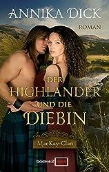 Der Highlander und die Diebin (MacKay-Clan 3)