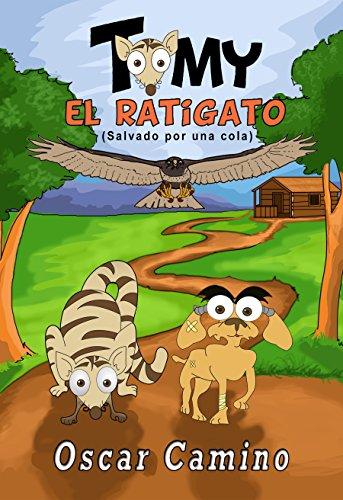 Tomy el Ratigato: Salvado por una cola por Oscar Mendoza Camino