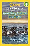 Best National Geographic Children's Books Kids Chapter Books - National Geographic Kids Readers: Great Migrations Amazing Animal Review