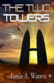 The Two Towers (English Edition) di [Waters, Jamie A.]