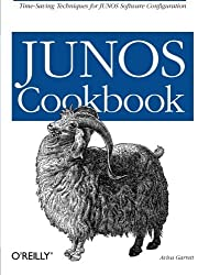 JUNOS Cookbook: Time-Saving Techniques for JUNOS Software Configuration (Cookbooks (O'Reilly)) by Aviva Garrett (2006-04-28)