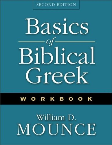 Basics of Biblical Greek: Workbook