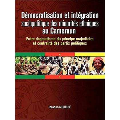 Démocratisation et intégration sociopolitique des minorités ethniques au Cameroun (Alter développement)