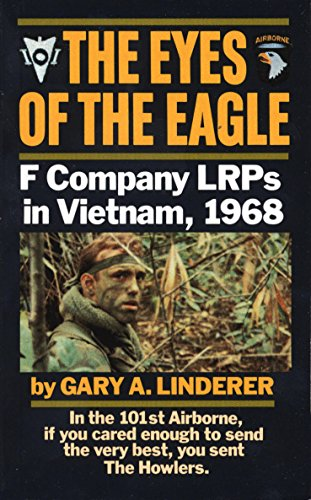 Eyes of the Eagle: F Company LRPs in Vietnam, 1968 Test