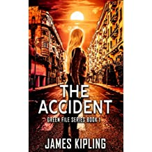 The Accident: A Christian Mystery (Green File Series Book 1) (English Edition)