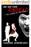 The Man From U.N.D.E.A.D.- Silence of the Mimes (An Agent Ward Short Story