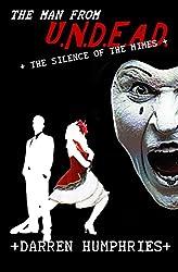 The Man From U.N.D.E.A.D.- Silence of the Mimes (An Agent Ward Short Story