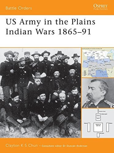 US Army in the Plains Indian Wars 1865-1891 (Battle Orders, Band 5) - American Indian Wars