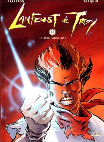 Lanfeust de Troy, tome 8 : La bête fabuleuse par