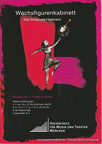Programmheft Wachsfigurenkabinett von Karl Amadeus Hartmann Premiere 3.2.2005