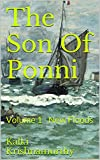 The Son Of Ponni: Volume 1 - New Floods (English Edition)