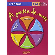 Français CM1 A portée de mots