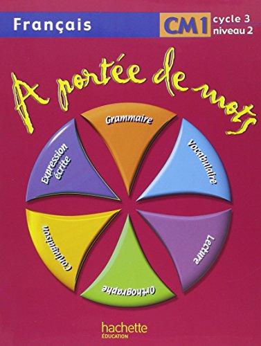 Le livre francais cm1 a portee de mots 2011174635 les for A portee de mots cm2