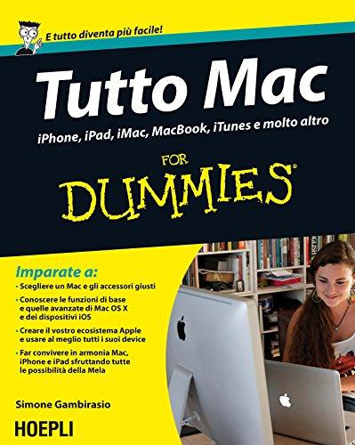 tutto-mac-for-dummies-iphone-ipad-imacc-macbook-itunes-e-molto-altro