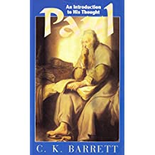 Paul: An Introduction to His Thought (Outstanding Christian Thinkers)