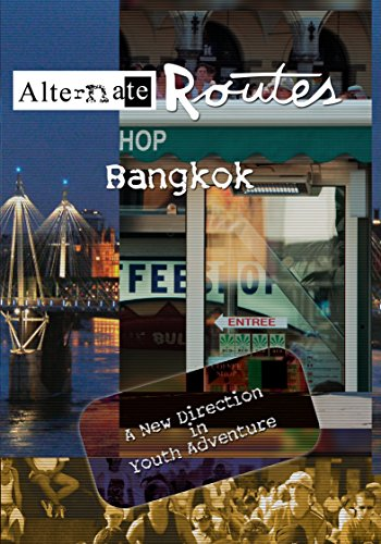 Alternate Routes - Bangkok [OV]