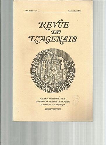REVUE DE L'AGENAIS - 1978 n°1: les timbres des amphores d'VSSVBIVM; la navigation et les gens de rivière à Clairac aux XVIIè et XVIIIè; intrigues orléanistes en Agenais et en Quercy en 1790; épouser une bergère à Laparade à la veille de la révolution; profils politiques de Lo
