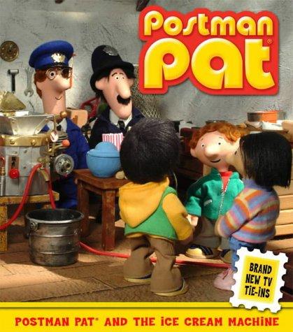 Image of Postman Pat and the Ice Cream Machine