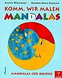 Komm, wir malen Mandalas - Sascha Wuillemet, Andrea-Anna Cavelius