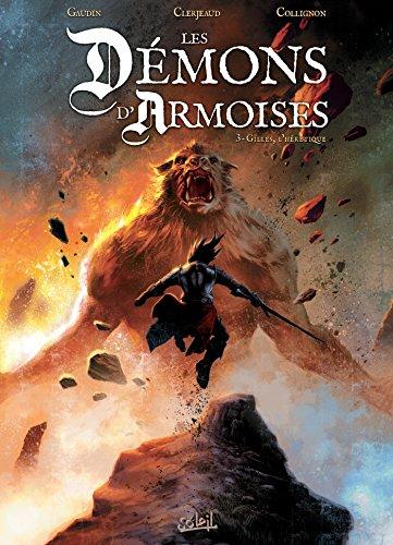 Les Démons d'Armoises T03 - Gilles l'hérétique