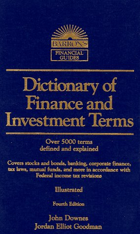 Dictionary of Financial and Investment Terms (Barron's Business Dictionaries)