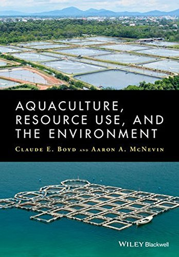 Aquaculture, Resource Use, and the Environment by Claude Boyd (2015-02-23)