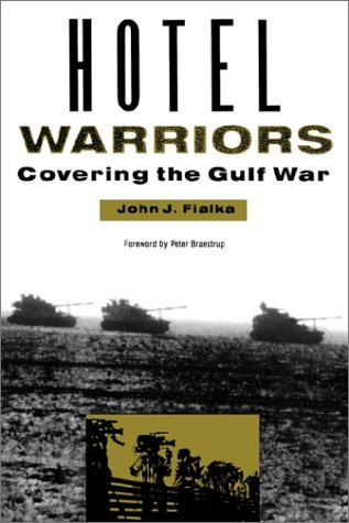 hotel-warriors-covering-the-gulf-war-woodrow-wilson-center-special-studies