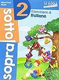 Sottosopra. Italiano e matematica. Per la Scuola elementare: 2